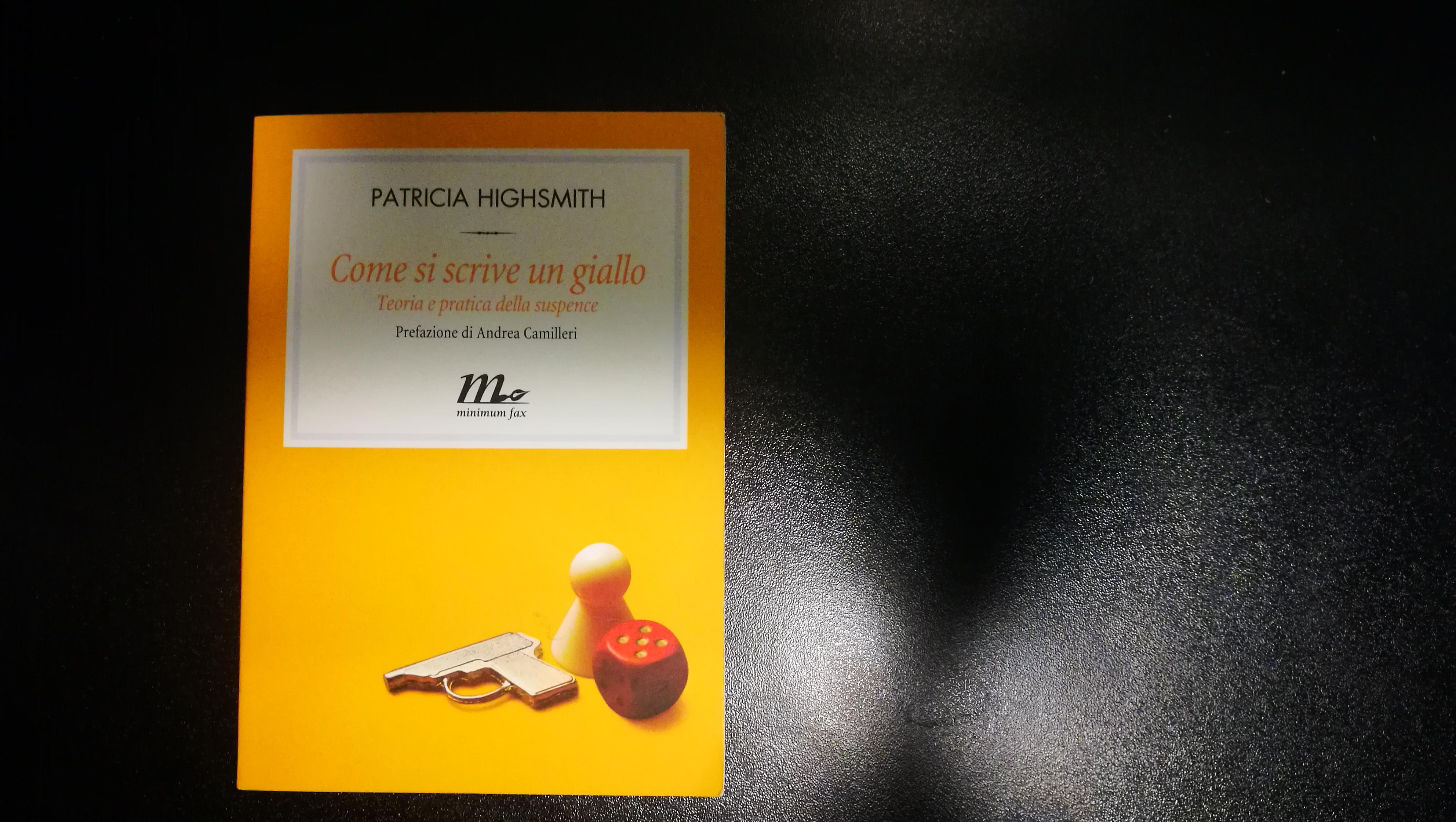 Patricia Highsmith - Come si scrive un giallo, edito da Minimum Fax
